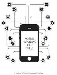 Mobile Reporting Field Guide, PDF and .ibooks file ready
